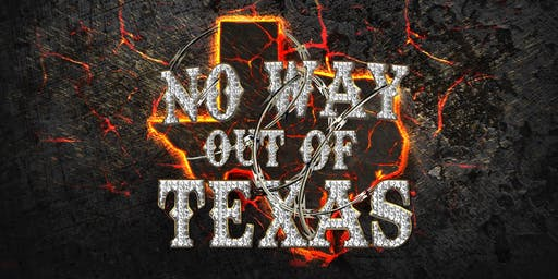No Way Out of Texas