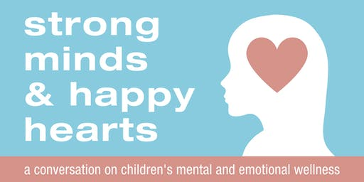 Strong Minds and Happy Hearts