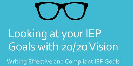 BVIU- Seeing your IEP Goals with 20/20 Vision