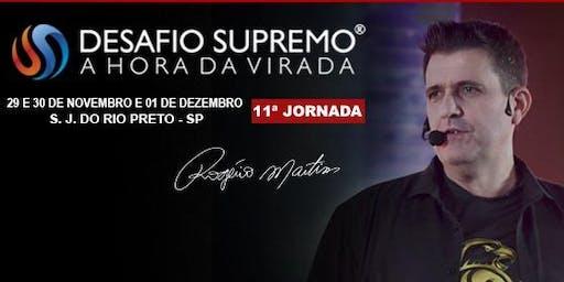 [SÃO JOSÉ DO RIO PRETO] Desafio Supremo – A Hora da Virada – #11 – Rogério Martins