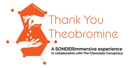 Thank You Theobromine tickets