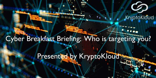 KryptoKloud Cyber Breakfast Briefing