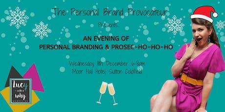 An Evening of Personal Branding & Prosec-Ho-Ho-Ho tickets