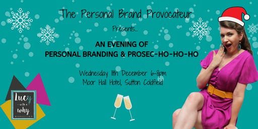 An Evening of Personal Branding & Prosec-Ho-Ho-Ho