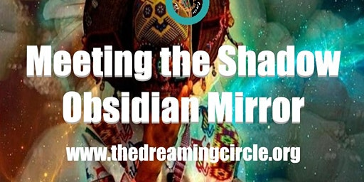 Meeting the Shadow. Obsidian Mirror
