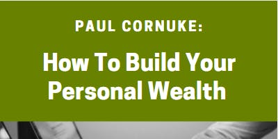 How To Build Your Personal Wealth