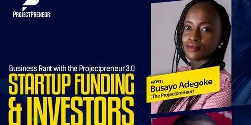 BUSINESS RANT WITH THE PROJECTPRENEUR 3.0