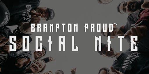 Brampton Proud - Social Nite