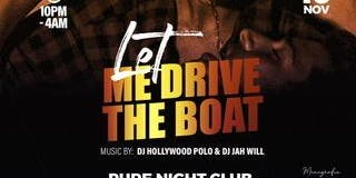 Let Me Drive the Boat Party