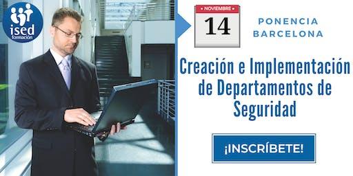 Ponencia: Creación e implementación de Departamentos de Seguridad 14-NOV