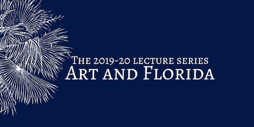 Lecture Series:  Picturing Florida History through Art