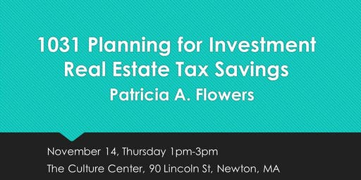 1031 Planning for Investment Real Estate Tax Savings