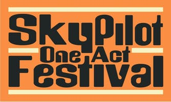 SkyPilot One Act Festival 2019 -- Series A & Series B