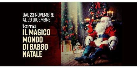 Il Magico Mondo di Babbo Natale biglietti