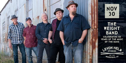 The Weight Band: Celebrating 50 Years of The Music of The Band