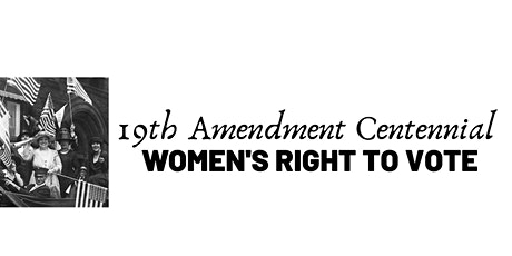 19th Amendment Centennial: The Evolution of Voting Rights tickets