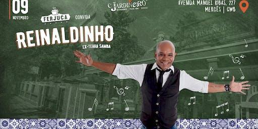 FEIJOADA COM REINALDINHO (ex-TERRASAMBA | O JARDINEIRO