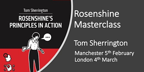 Rosenshine in Action Masterclass MANCHESTER February 2020 tickets