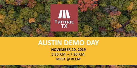Tarmac TX 2019 Austin Demo Day tickets