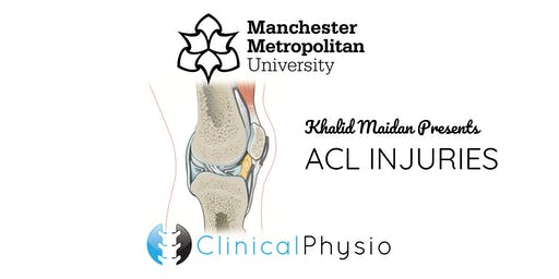 ACL Injuries @ MMU - Clinical Physio 30.11.19