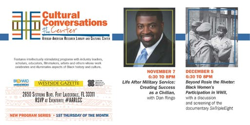 "The African-American Research Library and Cultural Center Presents:  ""Cultural Conversations at the Center"" Series"