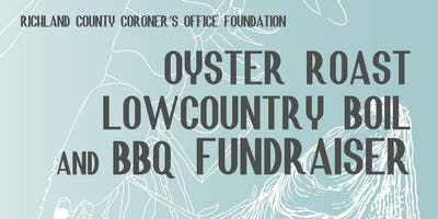 5th Annual RCCO Foundation Oyster Roast, Low country Boil & BBQ Fundraiser