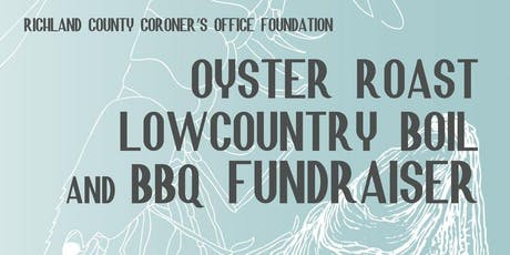 5th Annual RCCO Foundation Oyster Roast, Low country Boil & BBQ Fundraiser tickets