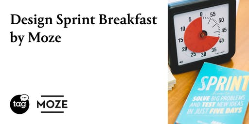 Design Sprint Breakfast by Moze