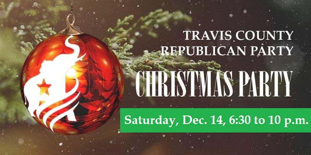 Gop Christmas Message.2019 Travis County Gop Christmas Appreciation Party