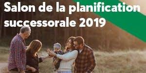 Salon de la planification successorale 2019 - 19 novembre - Gatineau
