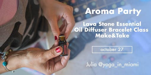 Aroma Party: Lava Stone Essential  Oil Diffuser Bracelet Class  Make&Take
