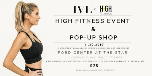 IVL Collective High Fitness Event in Dallas, TX!
