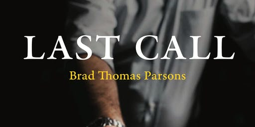 Cocktail Party for Last Call by Brad Thomas Parsons