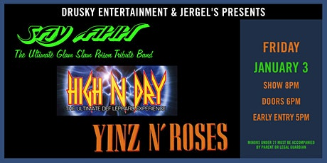 Say Ahh (A Tribute to Poison) & High N Dry (A Tribute to Def Leppard) tickets