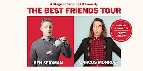 The Best Friends Tour  tickets