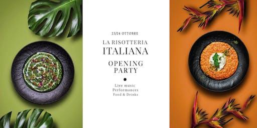 La Risotteria Italiana - Opening Party