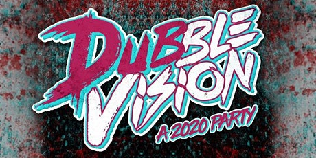 Dubble Vision ft. DirtySnatcha & Space Wizard tickets