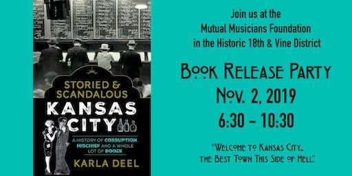Storied & Scandalous Kansas City...a Book Release Party