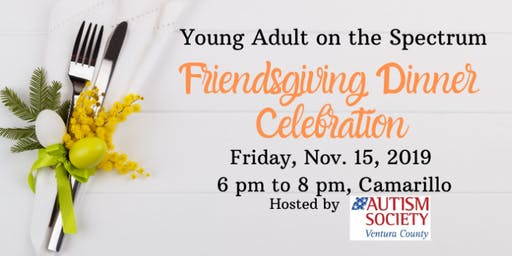 Young Adult on the Spectrum Friendsgiving Dinner Celebration