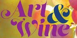 See, Sip, & Taste: An Evening of Art & Wine