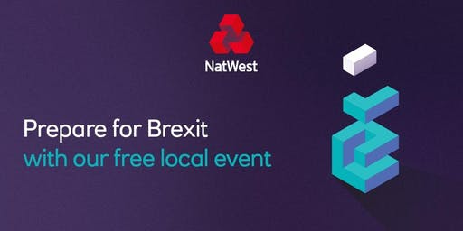 Preparing for Brexit and Funding your Business with #NatWestboost