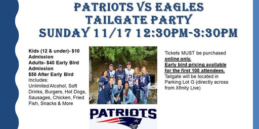 Patriots vs Eagles Tailgate Party