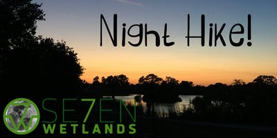 Se7en Wetlands Night Hike