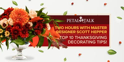 Petal Talk. Top 10 Thanksgiving Decorating Tips!