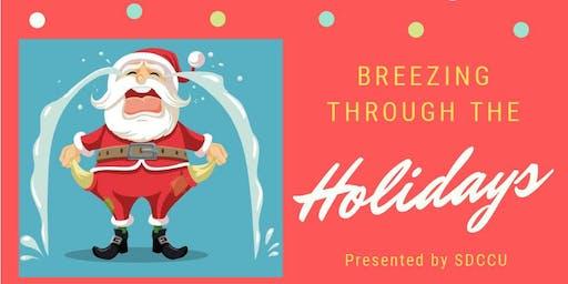 Breezing Through the Holidays