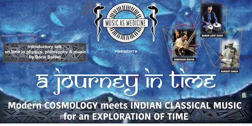 A Journey In Time: Modern Cosmology meets Indian Classical music