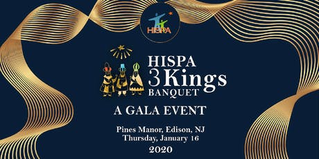 HISPA 2020 Three Kings Banquet - A Gala Event tickets