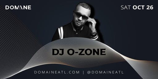 Domaine Saturdays with DJ O-Zone