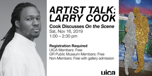 UICA Artist Talk: Larry Cook