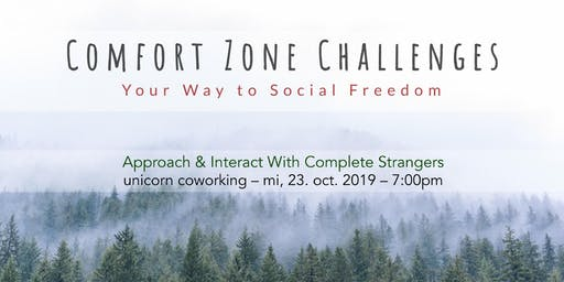 Comfort Zone Challenges // Approach & Interact With Complete Strangers